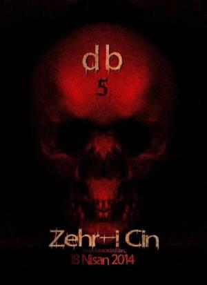 Dabbe 5: Zehr-i Cin