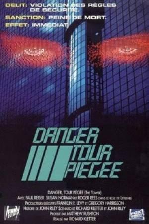 Danger Tour Piégée