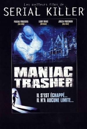 Maniac Trasher