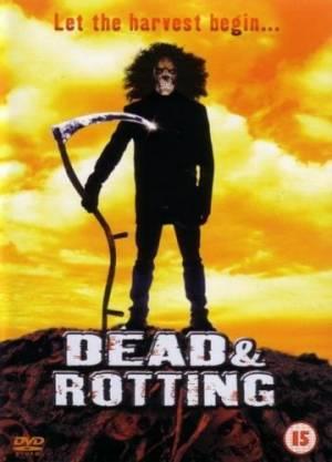 Dead & Rotting