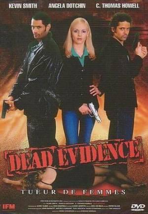 Dead Evidence - La Preuve par la Mort
