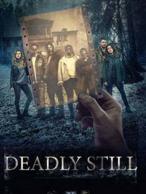 Deadly Still
