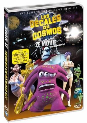 Les Décalés du cosmos: Ze Movie