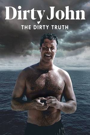 La Sale Histoire de Dirty John