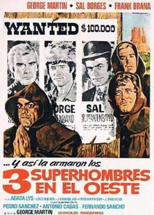 Three Supermen of the West