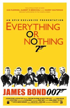 Everything or Nothing: L'Histoire Secrète de 007