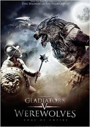 Gladiators V Werewolves : Edge of Empire