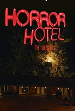 Horror Hotel : The Webseries