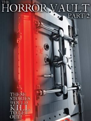 The Horror Vault 2
