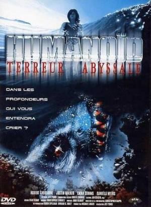 Humanoid : Terreur abyssale