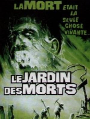 Le Jardin des Morts