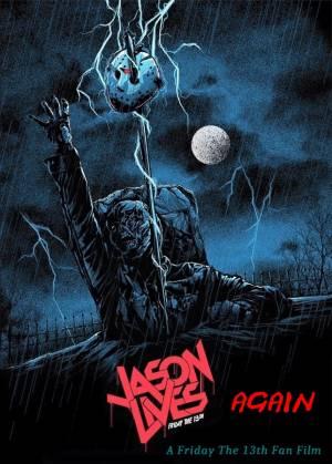 Jason Lives Again: A Friday The 13th Fan Film