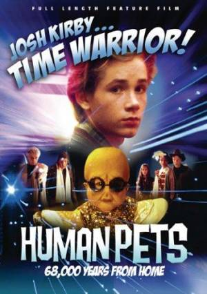 Josh Kirby... Time Warrior - Chapter 2 : the Human Pets