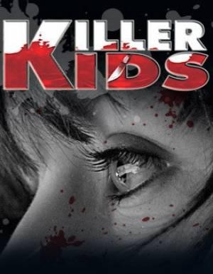 Enfants Tueurs