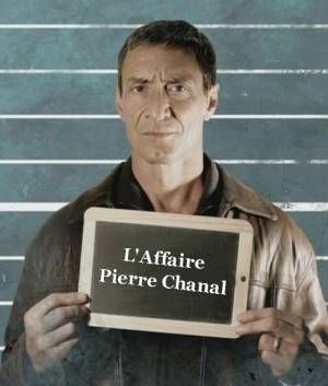 L'Affaire Pierre Chanal