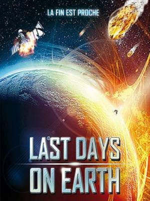 A l'aube du dernier jour - Last Days on Earth