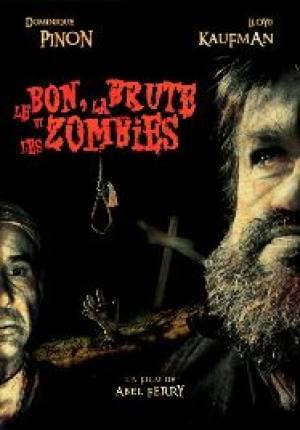 Le Bon la brute et les zombies