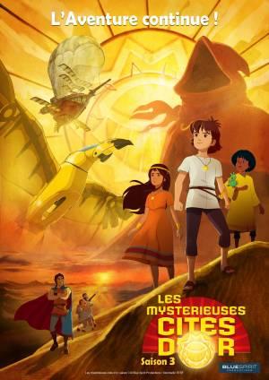 Les Mystérieuses Cités d'Or : Saison 3