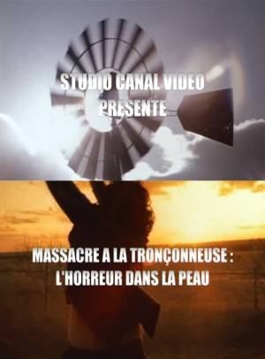 Massacre à la Tronçonneuse: L'Horreur dans la Peau