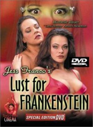 Lust for Frankenstein