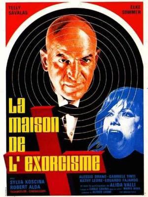 La Maison de l'Exorcisme