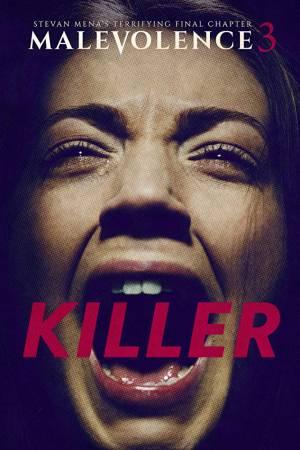 Malevolence 3 : Killer
