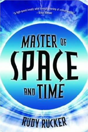 Master of Space and Time