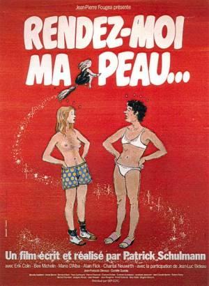 Rendez-Moi Ma Peau...