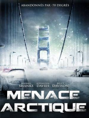 Menace arctique - Menace de Glace