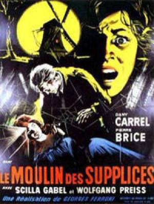Le Moulin des supplices (1960) Moulindessupplices