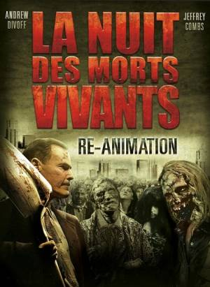 La Nuit des Morts Vivants : Re-Animation