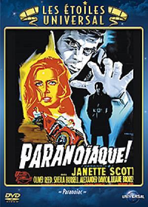 Paranoiaque !