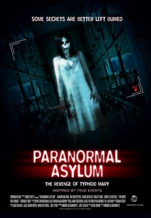 Paranormal Asylum : The Revenge of Typhoid Mary