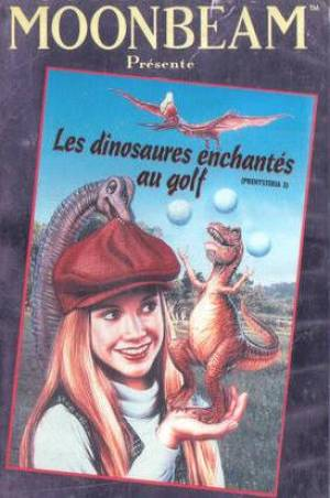 Les Dinosaures enchantes au golf