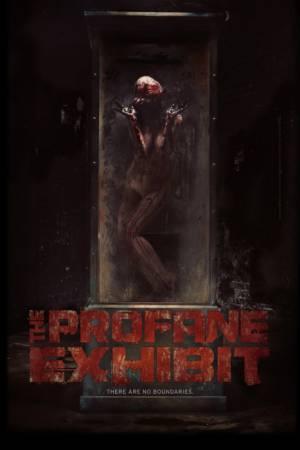 The Profane Exhibit