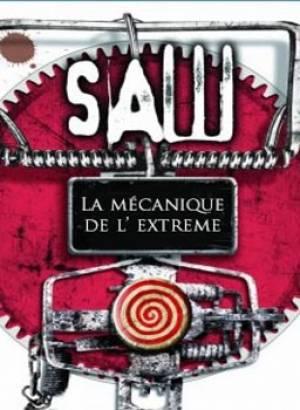 Saw : La Mécanique de l'Extrême