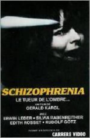 Schizophrenia : le tueur de l'ombre