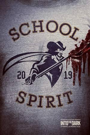 Into the Dark : School Spirit