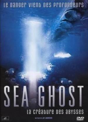 Sea Ghost : La Créature Des Abysses