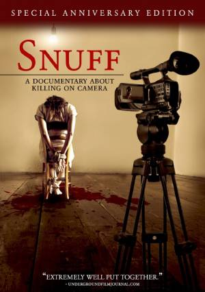 Snuff : A Documentary About Killing on Camera