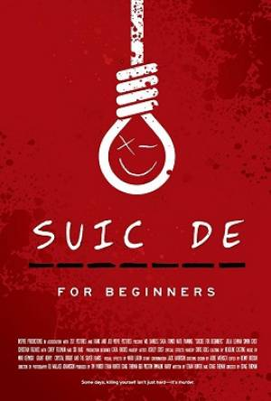 Suicide for Beginners