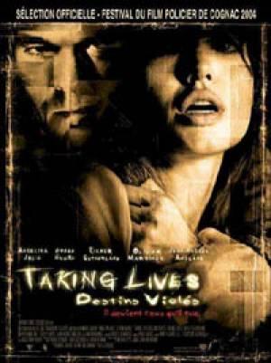 Taking Lives : Destins Violés