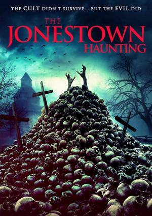 The Jonestown Haunting