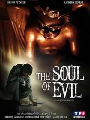 L'Ame du mal - The Soul of Evil
