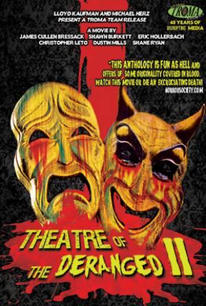 Theatre of the Deranged 2