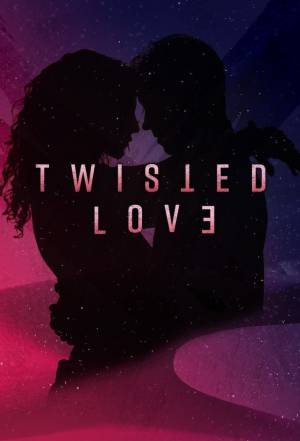 Twisted Love: Amour Toxique