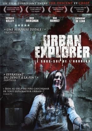 Urban Explorer : Le Sous-sol de l'horreur