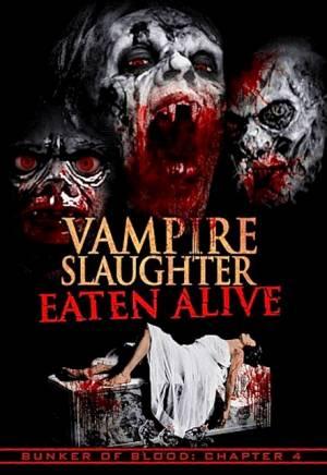 Vampire Slaughter: Eaten Alive