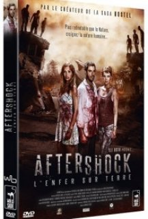Aftershock : l'Enfer sur Terre