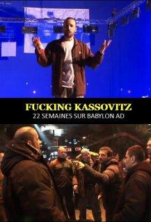 Fucking Kassovitz: 22 Semaines sur Babylon A.D.